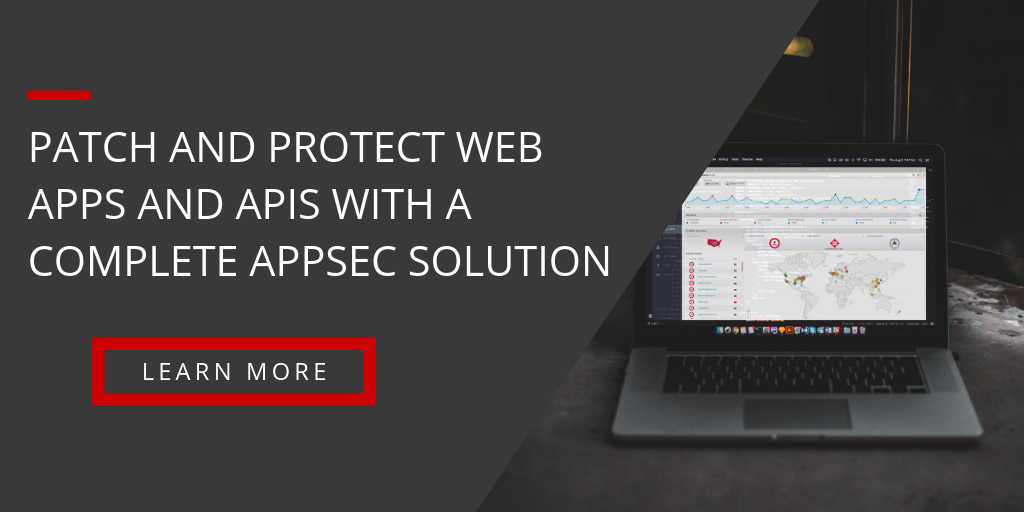 Patch & Protect Web Apps & APIs with a Complete AppSec Solution | Learn More